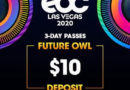 "Insomniac Announces Dates and ""Future Owl"" On-Sale Details for EDC Las Vegas 2020"