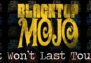 "BLACKTOP MOJO Release Official Music Video for ""It Won't Last"""