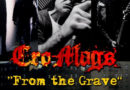 "CRO-MAGS RELEASE NEW MUSIC VIDEO ""FROM THE GRAVE"" Featuring PHIL CAMPBELL"