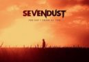 "SEVENDUST RETURN WITH LYRIC VIDEO FOR THEIR COVER OF THE SOUNDGARDEN CLASSIC  ""THE DAY I TRIED TO LIVE"""