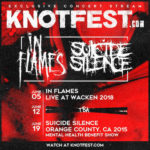 KNOTFEST.COM CONCERT STREAMING SERIES ANNOUNCES NEXT 3 WEEKS OF CONCERT STREAMS  FEATURING PERFORMANCES FROM IN FLAMES, SUICIDE SILENCE AND A SPECIAL FESTIVAL STREAMING EVENT TBA