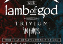 THE METAL TOUR OF THE YEAR ANNOUNCES MASSIVE STREAMING EVENT FRIDAY, JUNE 12TH AT 2pm PST/5pm EST/10pm BST/11:30 CET AT METALTOUROFTHEYEAR.COM  STREAMING PAST FULL SETS FROM MEGADETH, LAMB OF GOD TRIVIUM AND IN FLAMES