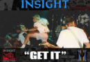 "INSIGHT DELIVER ""GET IT""  Reflection, Career Spanning Discography Arrives July 31st"