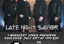 "LATE NIGHT SAVIOR Sign with ROCK SHOP RECORDS; Release Official Music Video for ""Monster"""