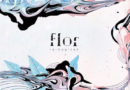 "FLOR RELEASES REIMAGINED PT 2  STRIPPED-BACK RECORDINGS OF ""WHITE NOISE"" AND ""UNSAID"" OUT NOW"