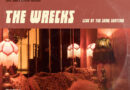 "The Wrecks Present ""Live at The Shag Chateau"" – August 15th Live Performance"