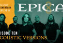 EPICA – Launches 10th Studio Vlog Episode!