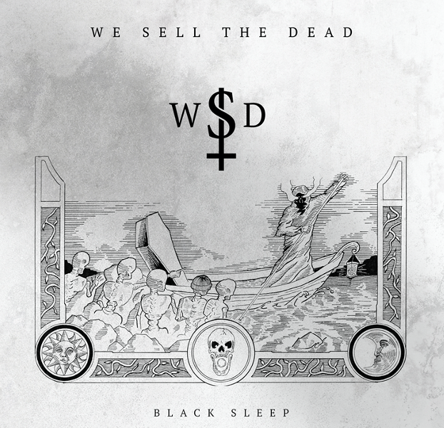 """We Sell The Dead Share New Single """"You I Fear"""""""