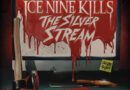 "Ice Nine Kills Reveal Host, Trailer and Further Details For ""The Silver Stream"""