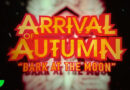 "ARRIVAL OF AUTUMN Release New Digital Single; Ozzy Osbourne's ""Bark At The Moon"" Cover"