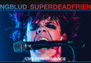 "Yungblud shares Vevo live performance video of ""superdeadfriends"""