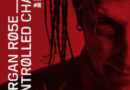 """Review of Morgan Rose's Debut EP """"Controlled Chaos"""""""