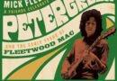 "MICK FLEETWOOD & FRIENDS Release First Single – ""The Green Manalishi"" Featuring Billy Gibbons & Kirk Hammett"