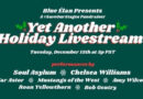 """Blue Élan Records """"Yet Another Holiday Livestream"""" Featuring Soul Asylum, Chelsea Williams and more…"""