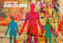 """Adam Ezra Group Releases New Single """"All Right Today"""""""