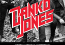 CANADIAN ROCK ICONS DANKO JONES ANNOUNCE 25TH ANNIVERSARY LIVESTREAM SHOWS AT BRIDGEWORKS IN HAMILTON ONTARIO