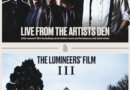 The Lumineers announce limited theatrical premiere of 'The Lumineers: Live From The Artists Den' and short film 'III'