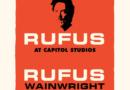 Rufus Wainwright announces 'Rufus Does Judy At Capitol Studios'