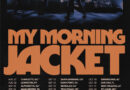 My Morning Jacket unveil first US headline tour in 5 years