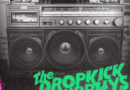 Dropkick Murphys' New Album Turn Up That Dial Out Now; Album Release Party Live Tonight! Stream