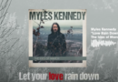 "Myles Kennedy Releases Lyric Visualizer for Pensive Ballad ""Love Rain Down"""