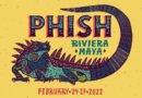 Phish: Riviera Maya destination concert announced for 2022