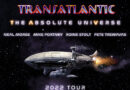 TRANSATLANTIC reveal 'The Absolute Universe' 2022 Tour Dates for North America & UK/Europe!
